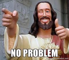 no problem.jpg